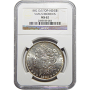 1882-O/S Ngc MS62 Strong Top-100, VAM-5 Broken-S Morgan Dollar