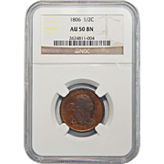 1806 NGC AU50BN Small 6, No Stems Draped Bust Half Cent