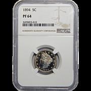 1894 Ngc PF64 Liberty Nickel