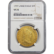 1797 Ngc VF25 $10 Large Eagle Draped Bust Gold