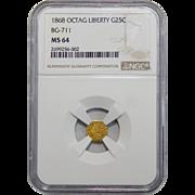 1868 Ngc MS64 BG-711 25C Octagon Liberty California Gold