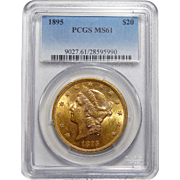 1895 Pcgs MS61 $20 Liberty Head Gold