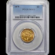 1878 Pcgs MS63 $3 Gold