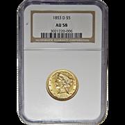 1853-D Ngc AU58 Large D $5 Liberty Head Gold