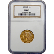 1908-D Ngc MS63 $5 Indian Gold