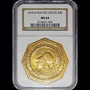 1915-S Ngc MS64 $50 Pan-Pac Octagonal Gold