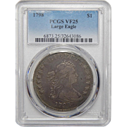 1798 Pcgs VF25 Large Eagle Draped Bust Dollar