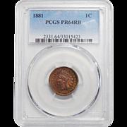 1881 Pcgs PR64RB Indian Cent