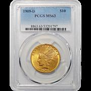1909-D Pcgs MS63 $10 Indian Gold