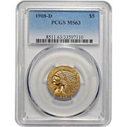 1908-D Pcgs MS63 $5 Indian Gold