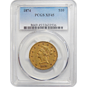 1874 Pcgs XF45 $10 Liberty Head Gold