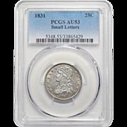 1831 Pcgs AU53 Small Letters Capped Bust Quarter