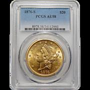 1876-S Pcgs AU58 $20 Liberty Head Gold