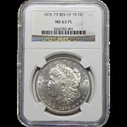 1878 7TF $1 Reverse of 1878 Ngc MS63PL Morgan Dollar