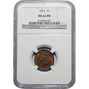 1872 Ngc MS62BN Indian Head Cent