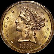 1880-S Ngc MS64 $5 Liberty Head Gold