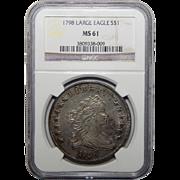 1798 Ngc MS61 Large Eagle Draped Bust Dollar