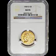 1909-D Ngc AU55 $5 Indian Gold