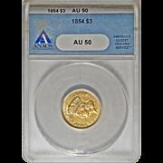 1854 Anacs AU50 $3 Gold