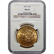 1876 Ngc MS62 $20 Liberty Head Gold