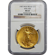 1907 Ngc MS65 $20 High Relief-Wire Edge St. Gaudens Gold