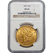 1893 Ngc MS60 $20 Liberty Head Gold
