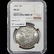 "1896 Ngc MS61 Vam-19 (""8"" in Denticles) Morgan Dollar"