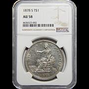 1878-S Ngc AU58 Trade Dollar