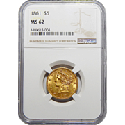 1861 Ngc MS62 $5 Liberty Head Gold