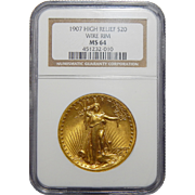 1907 Ngc MS64 $20 High Relief-Wire Edge St. Gaudens Gold