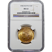 1908 Ngc MS62 $10 Motto Indian Gold