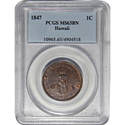1847 Pcgs MS63BN Hawaii Cent