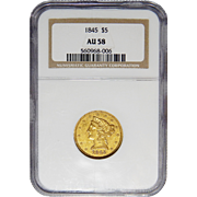 1845 Ngc AU58 $5 Liberty Head Gold
