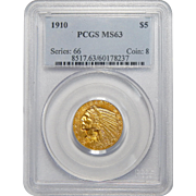1910 Pcgs MS63 $5 Indian Gold