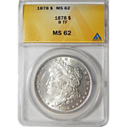 1878 8TF Anacs MS62 Morgan Dollar