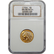 1908 Ngc MS64 $5 Indian Gold