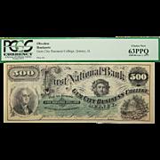 1873 Pcgs 63PPQ $500 Qunicy,Illinois Obsolete Banknote