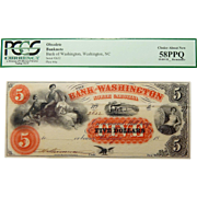 18__ Pcgs 58 PPQ $5 North Carolina, Washington Obsolete Banknote