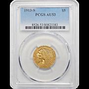 1913-S Pcgs AU53 $5 Indian Gold