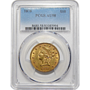 1878 Pcgs AU58 $10 Liberty Head Gold