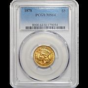 1878 Pcgs MS64 $3 Gold