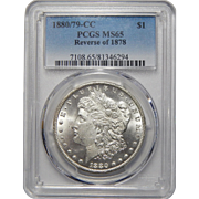 1880/79-CC Reverse of 1878 Pcgs MS65 Morgan Dollar
