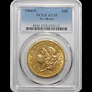 1866-S Pcgs AU55 No Motto $20 Liberty Head Gold