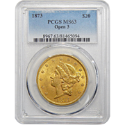 1873 Pcgs MS63 $20 Open 3 Liberty Head Gold