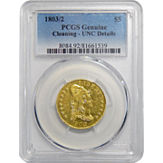 1803/2 Pcgs Genuine, UNC Details-Cleaned $5 Draped Bust Gold