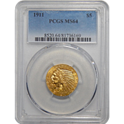 1911 Pcgs MS64 $5 Indian Gold