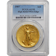 1907 Pcgs AU55 $20 High Relief-Wire Edge St Gaudens