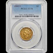 1860-S Pcgs AU58 $3 Gold