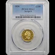 1836 Pcgs MS62 $2.50 Script 8 Classic Head Gold
