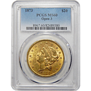 1873 Pcgs MS60 $20 Open 3 Liberty Head Gold